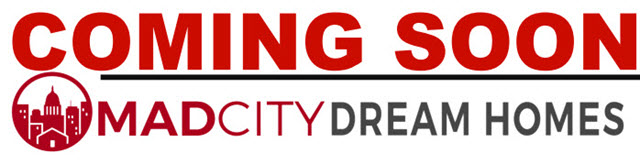 Coming Soon Listings Mad City Dream Homes